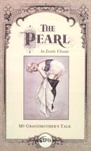 The Pearl: An Erotic Classic: My Grandmother's Tale