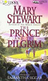 The Prince and the Pilgrim: (Classics of Arthurian Legend)