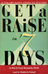 Get a Raise in 7 Days: 10 Salary Savvy Steps to Success