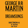 Dreamsongs, Section 6: A Taste of Tuf, from Dreamsongs